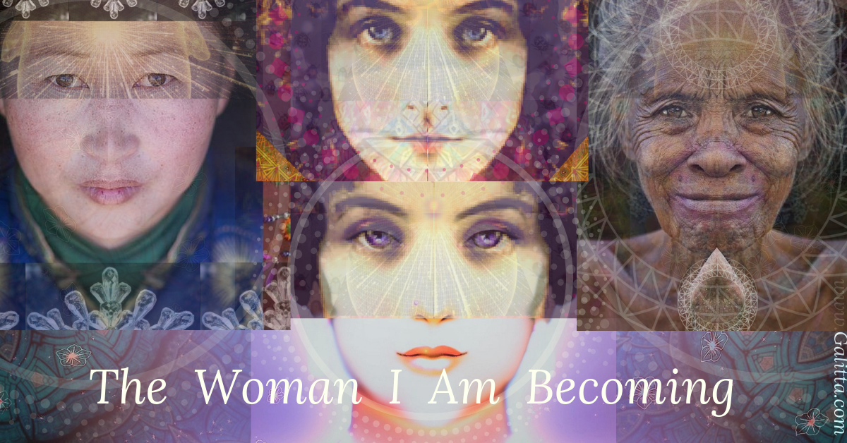Poem The Woman I am becoming by Galitta